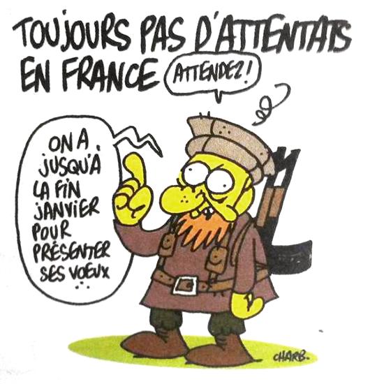 """Eine der Karikaturen des französischen Magazins widmet sich einem möglichen Terrorakt in Frankreich: """"In Frankreich hat es immer noch kein Attentat gegeben"""", worauf die Karikatur in Kampfanzug erwidert: """"Abwarten! Wir haben noch bis Ende Januar, um zu gratulieren."""""""